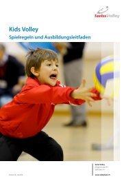 Kids Volley - Spielregeln und Ausbildungsleitfaden - RVI