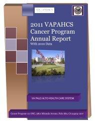 2011 VAPAHCS Cancer Program Annual Report - VA Palo Alto ...