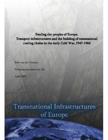 Feeding the peoples of Europe. Transport infrastructures and the ...