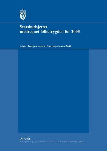 Vedtatt budsjett 2005 - Stortinget