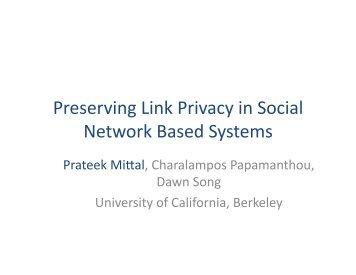 Preserving Link Privacy in Social Network Based ... - Internet Society