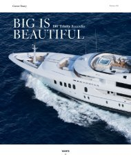 """Big is Beautiful"" – 196′ Trinity Bacarella"