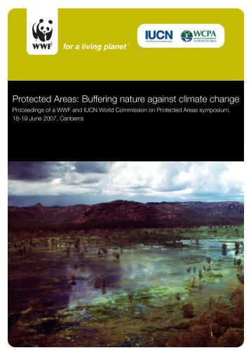 Protected Areas: Buffering nature against climate ... - wwf - Australia