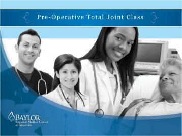 Pre-Operative Total Joint Class - Baylor Health Care System