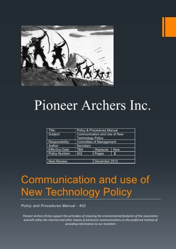 402 Communication and Use of New Technology ... - Pioneer Archers