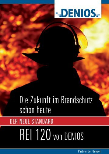 Die Zukunft im Brandschutz schon heute REI 120von DENIOS