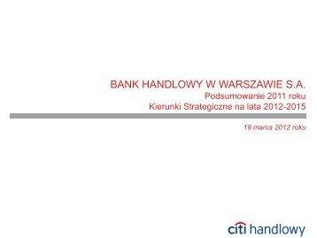 Podsumowanie 2011 roku. Kierunki Strategiczne na lata 2012-2015