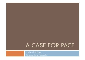 A CASE FOR PACE