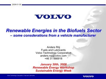 Mr. Anders Röj, Manager Fuels and Lubricants, Volvo Technology ...