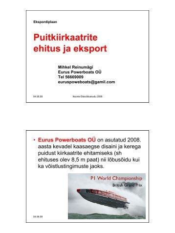 Ekspordiplaan: puitkiirkaatrite ehitus ja eksport