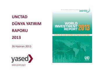 unctad wır 2013 - YASED Uluslararası Yatırımcılar Derneği