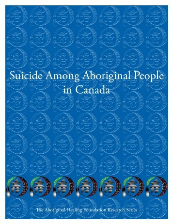 Suicide Among Aboriginal People in Canada - Institut universitaire ...