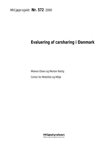 Evaluering af carsharing i Danmark - Miljøstyrelsen