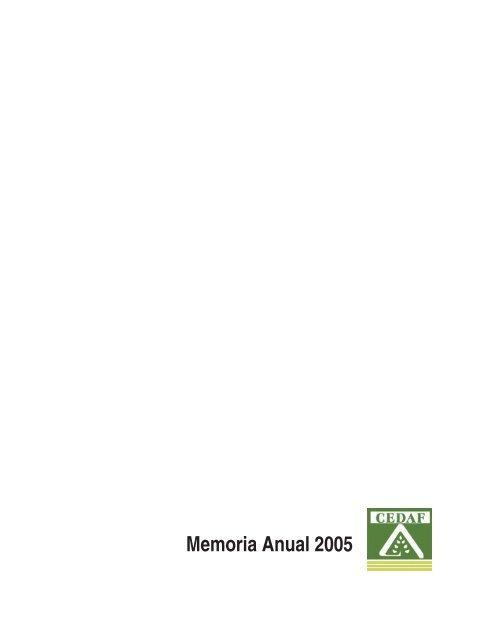 01Memoria_Anual_2005.vp:CorelVentura 7.0 - CEDAF