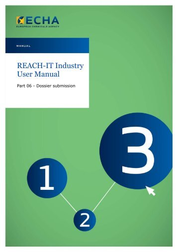 ECHA - REACH-IT Industry User Manual: Part 06 Dossier Submission