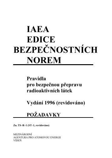 IAEA EDICE BEZPEČNOSTNÍCH NOREM - Pravidla pro bezpečnou ...