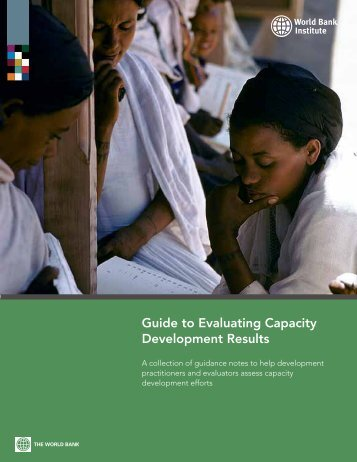 Guide to Evaluating Capacity Development Results - World Bank ...