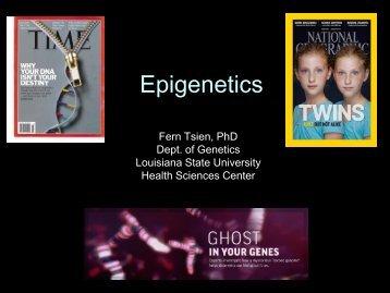 Epigenetics - LSUHSC Human Development Center