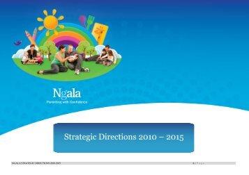 Strategic Directions 2010 – 2015 - Ngala
