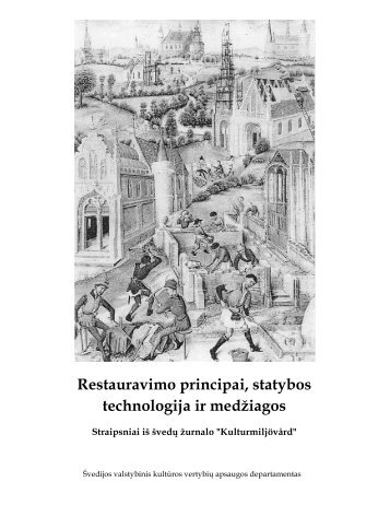 Restauravimo principai, statybos technologija ir medžiagos