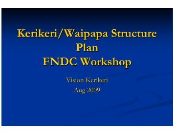 Kerikeri/Waipapa Structure Plan FNDC Workshop - Far North District ...