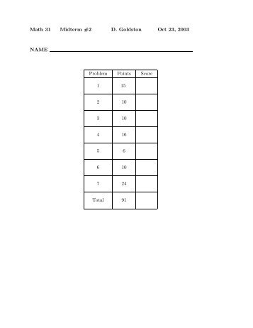 Math 31 Midterm #2 D. Goldston Oct 23, 2003 NAME Problem Points ...
