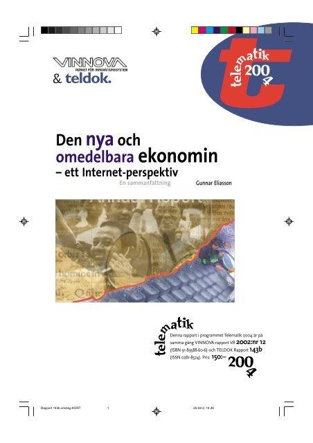 Den nya och omedelbara ekonomin – ett INTERNET ... - Vinnova