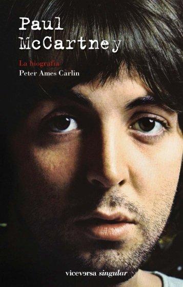 Comienza a leer Paul McCartney. La biografía ... - Revista de Letras