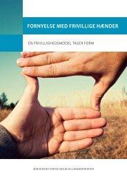 fornyelse med frivillige hænder - Ministeriet for By, Bolig og ...