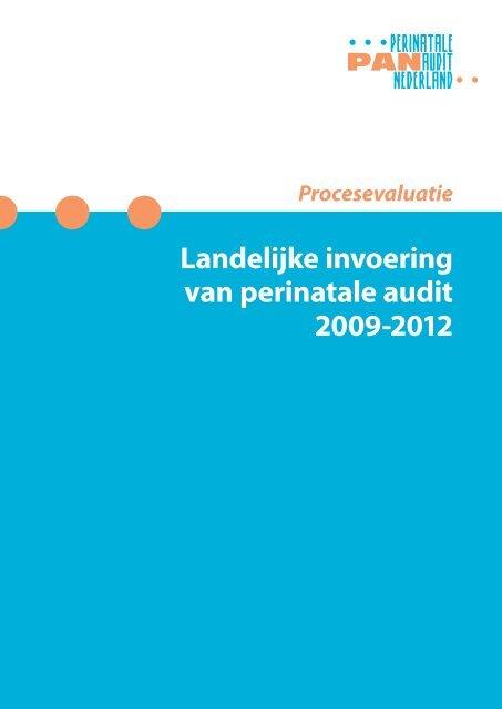 Landelijke invoering van perinatale audit 2009-2012 - Rijksoverheid.nl