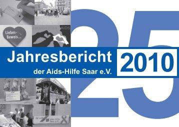 Jahresbericht 2010 - Aids-Hilfe Saar