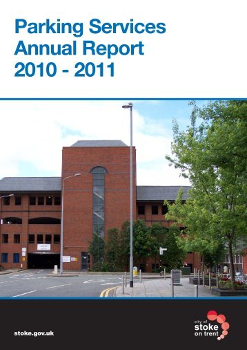 Parking Services Annual Report 2010 - 2011 - Stoke-on-Trent City ...