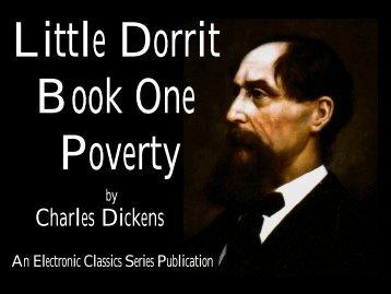 Little Dorrit, Book One: Poverty - Penn State University