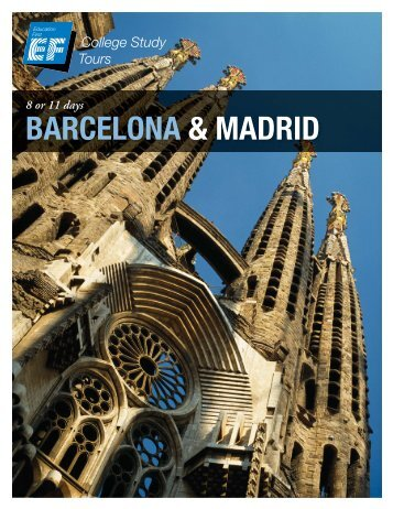 BARCELONA & MADRID - EF College Study Tours