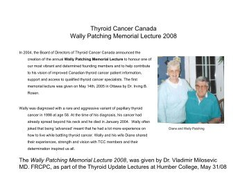 Thyroid Cancer Canada Wally Patching Memorial Lecture 2008