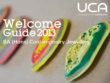 Guide: BA (Hons) Contemporary Jewellery - UCA Community