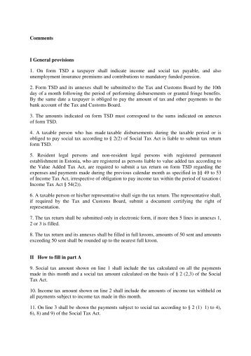 Comments I General provisions 1. On form TSD a taxpayer shall ...