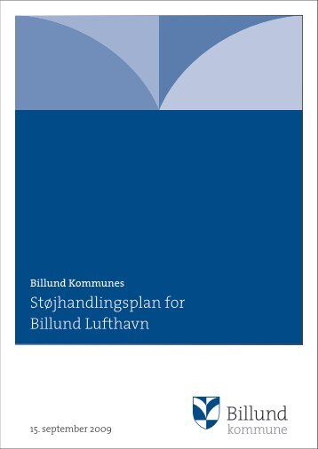 Støjhandlingsplan for Billund Lufthavn - Miljøstyrelsen