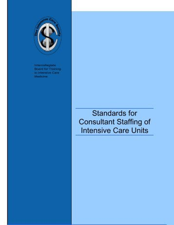 Standards for Consultant Staffing of Intensive Care Units