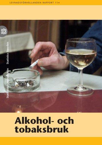 Alkohol- och tobaksbruk (pdf) - Statistiska centralbyrån