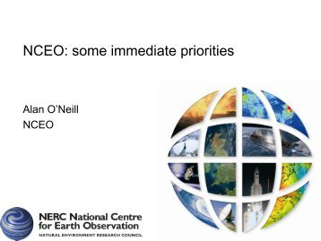 NCEO overview - NCEO - National Centre for Earth Observation