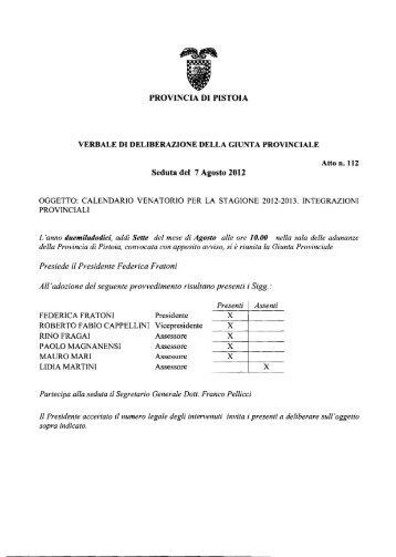 PROVINCIA DI PISTOIA Seduta del 7 Agosto 2012 - Utgpistoia.it