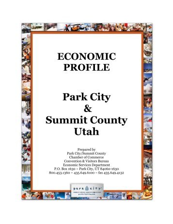 ECONOMIC PROFILE Park City & Summit County Utah