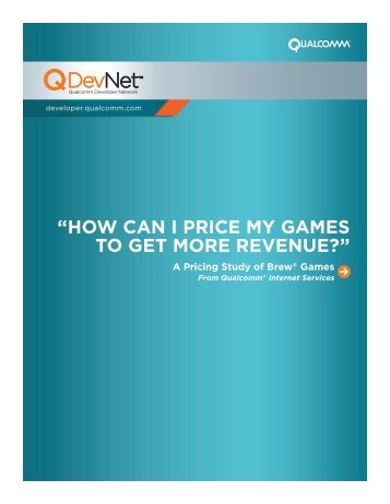 how can i price my games to get more revenue? - Qualcomm
