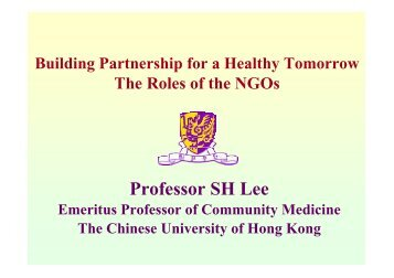 Building Partnership for a Healthy Tomorrow – The Roles of the NGOs