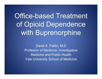 Office-based Treatment of Opioid Dependence with ... - PCSS-O