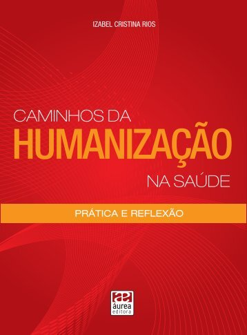 livro humanização.indd - Secretaria dos Direitos da Pessoa com ...