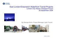 East London/Greenwich Waterfront Transit Projects - London City ...