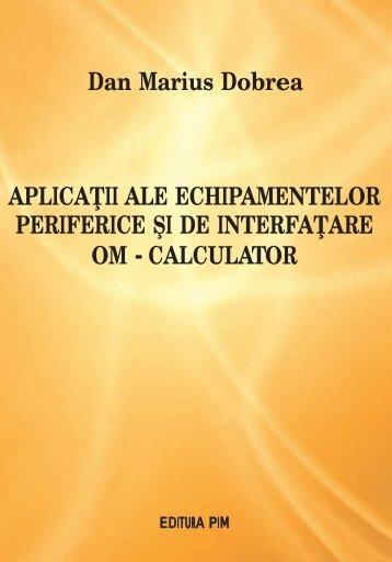 Aplicatii ale echipamentelor periferice si de interfatare ... - PIM Copy