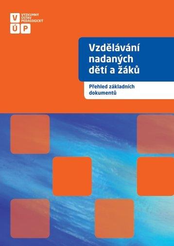 Vzdělávání nadaných dětí a žáků - Výzkumný ústav pedagogický v ...